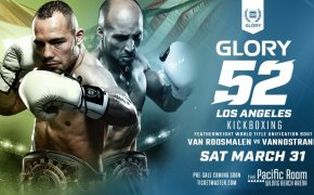 GLORY 52 takes place in LA at the Long Beach Arena on Saturday March 31, 2018