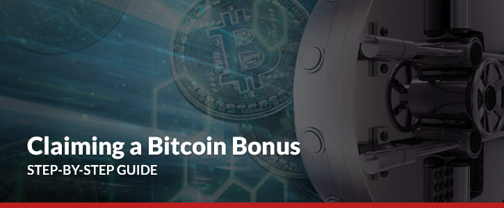 claiming a bitcoin bonus step by step guide