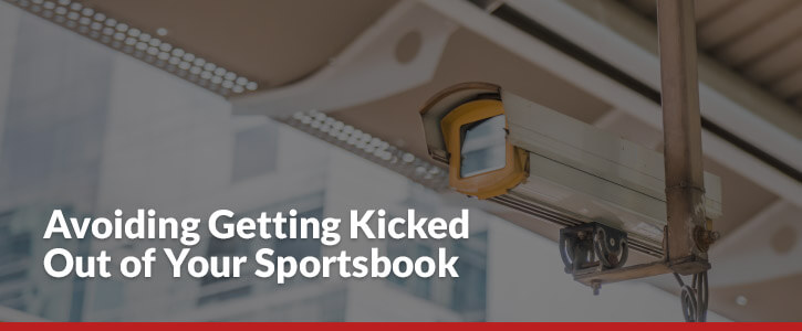 how to avoid getting kicked out of your sportsbook header image surveillance camera