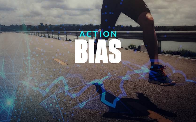 action bias running