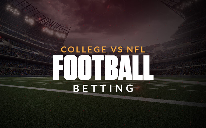 College vs NFL football betting text overlay on football field