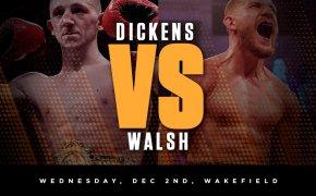 Dickens vs Walsh