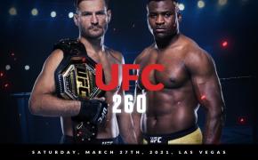 UFC 260 - Francis Ngannou vs Stipe Miocic