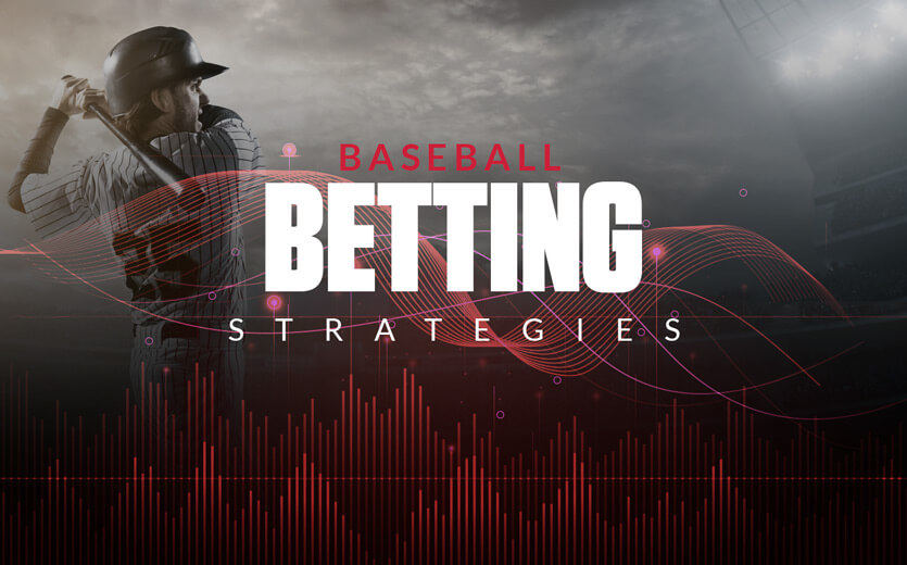 Strategies for betting on baseball games video poker betting strategy