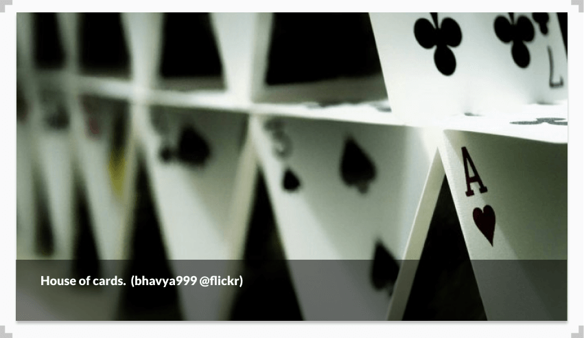 Photograph of a house of cards