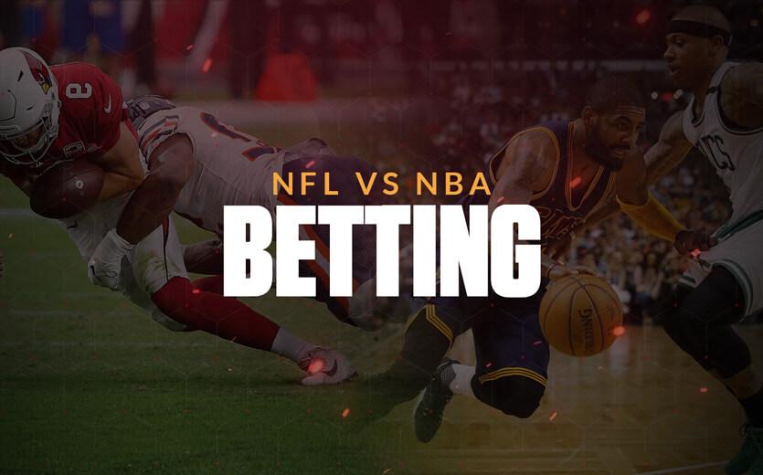 NFL vs NBA betting text overlay on football and basketball composite image