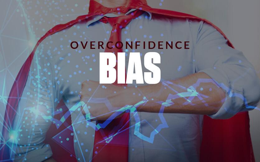 overconfidence bias superman