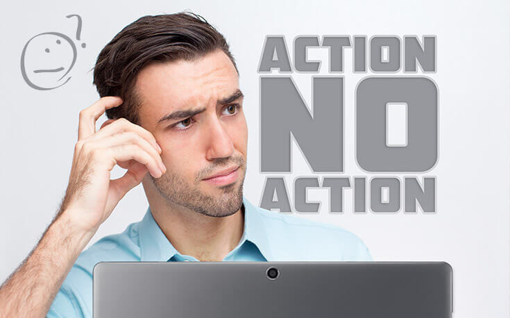 action no action confused man