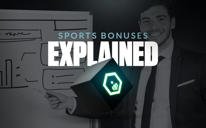sportsbook bonuses explained
