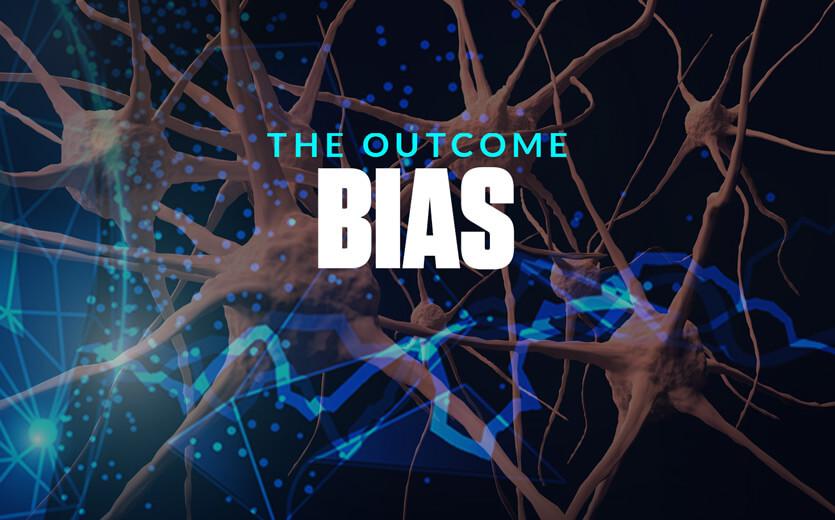 the outcome bias brain synapses