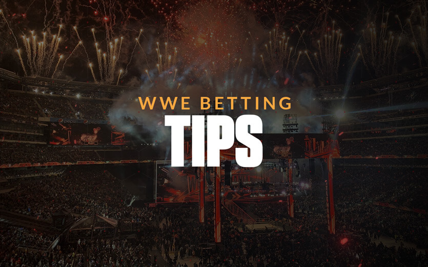 Bet on Pro Wresting: Start with these WWE Betting Tips | SBD
